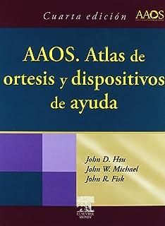 Atlas de ortesis y dispositivos de Ayuda