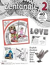 Zentangle 2: Scrapbooks, Sketchbooks, Journals, AJCs, Cards, Words, Borders