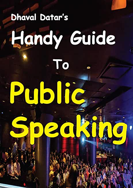 Handy Guide to Public Speaking: Unleash Your Confidence (English Edition)