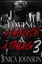 Loving a Gangsta and a Thug 3