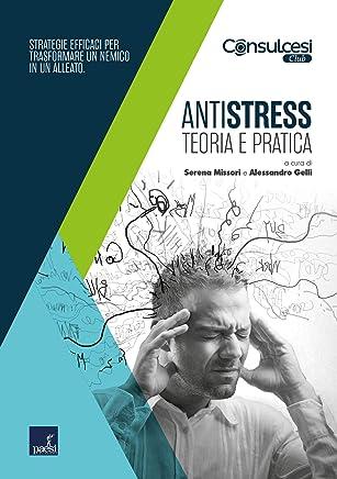 Antistress: Teoria e pratica