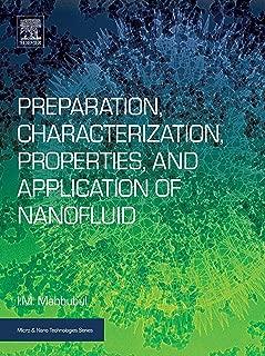 Preparation, Characterization, Properties, and Application of Nanofluid (Micro and Nano Technologies)