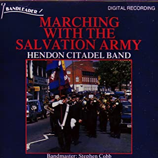 Marching with the Salvation Army: Hendon Citadel Band