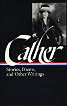 Cather: Stories, Poems, and Other Writings (Library of America)