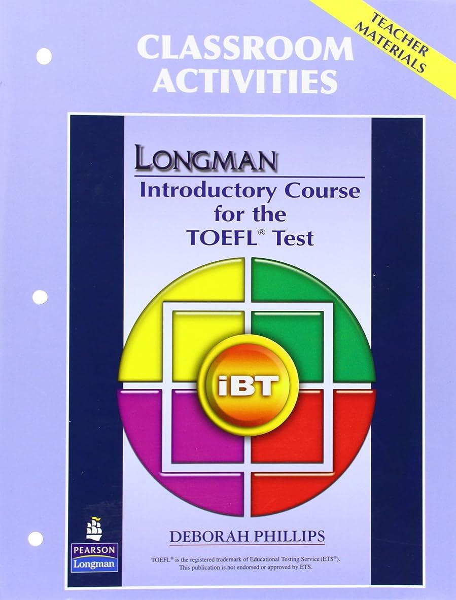 結論優れた長方形Longman Preparation Course for the TOEFL Test Introductory Course: iBT (2E) Classroom Activities (Teacher Materials) (Longman Introductory Course for the TOEFL Test iBT (2E))