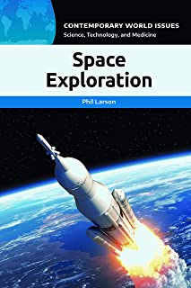 Space Exploration: A Reference Handbook