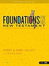 Foundations for Kids: New Testament: A 260-Day Reading Plan