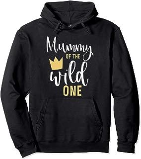 Mummy of the Wild One 1st Birthday First Thing Matching Mum Pullover Hoodie