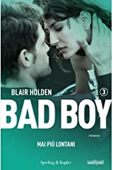 Bad boy 3. Mai più lontani (Italian Edition) Versión Kindle