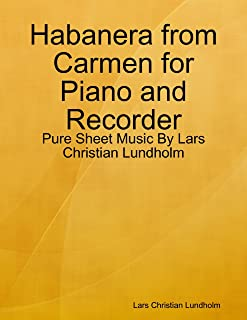 Habanera from Carmen for Piano and Recorder - Pure Sheet Music By Lars Christian Lundholm