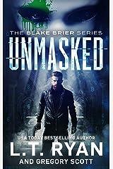 Unmasked (Blake Brier Thrillers Book 1) Kindle Edition