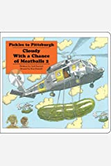 Pickles to Pittsburgh: Cloudy With a Chance of Meatballs 2 (Classic Board Books) Board book