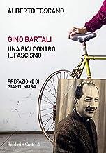 Scaricare Libri Gino Bartali. Una bici contro il fascismo PDF