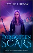 Forgotten Scars (Scars of Days Forgotten Series Book 1)