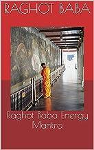 Raghot Baba Energy Mantra