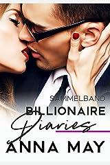 Billionaire Diaries: Liebesroman - Sammelband (Billionaire Love Stories) (German Edition) Format Kindle