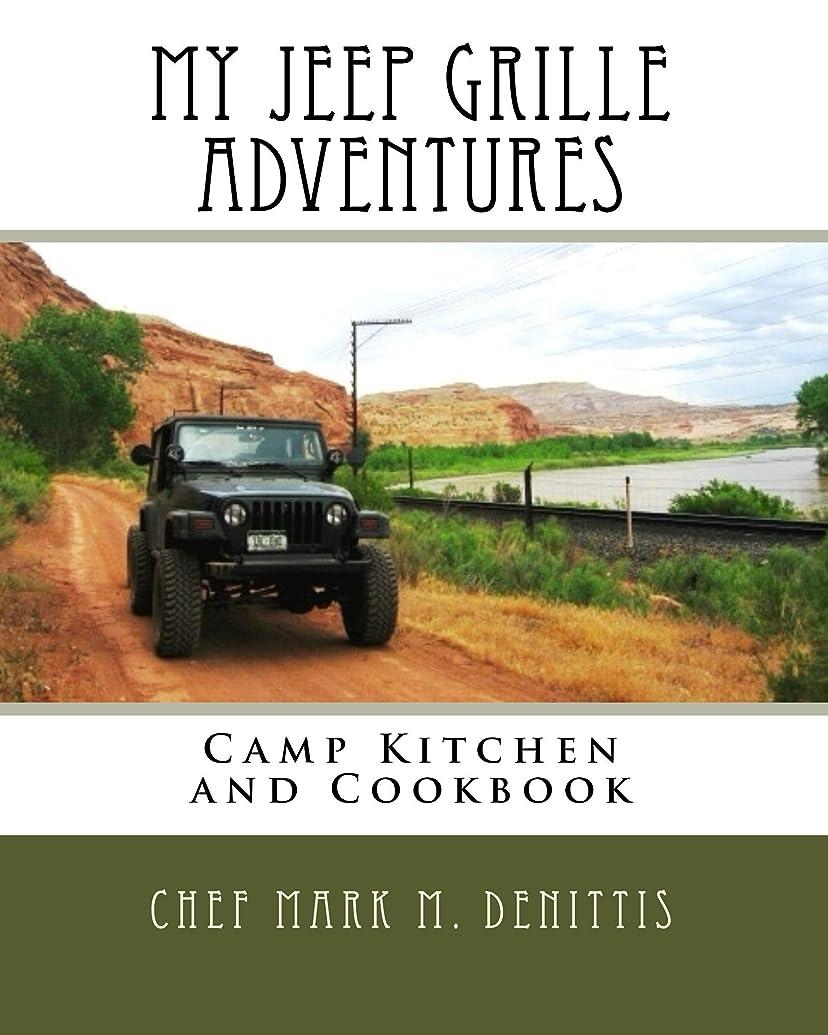 マウントバンク汚染するキリマンジャロMy Jeep Grille Adventures (English Edition)