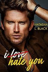 I Hate You (Rockford Falls Romance) Kindle Edition