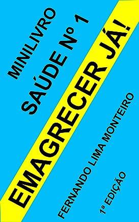 EMAGRECER JÁ!: Minilivro de saúde nº 1 (Portuguese Edition)