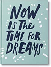 Now Is the Time for Dreams — A book to encourage your every dream to shine brightly.