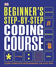 Beginner's Step-by-Step Coding Course: Learn Computer Programming the Easy Way (English Edition)