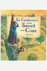 Sir Cumference and the Sword in the Cone Kindle Edition