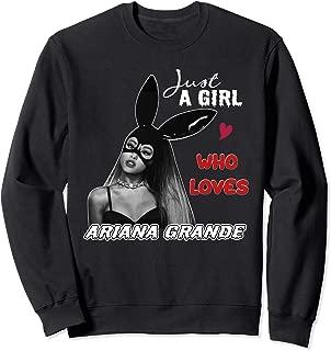 Just A Girl Who Loves Ariana tshirt Grande Mens Womens Kids Sweatshirt