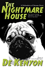 The Nightmare House (Defenders of Dream Book 2) Kindle Edition