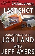 Last Shot (Thriller 3: Love Is Murder Book 1)