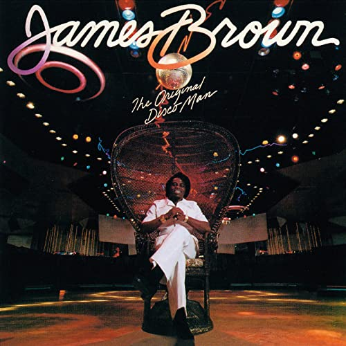 The Original Disco Man by James Brown on Amazon Music - Amazon.co.uk