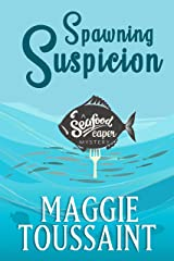 Spawning Suspicion (A Seafood Caper Mystery Book 2) Kindle Edition