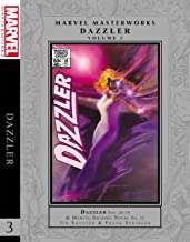 Marvel Masterworks: Dazzler Vol. 3