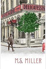 Outside the Delicatessen Kindle Edition