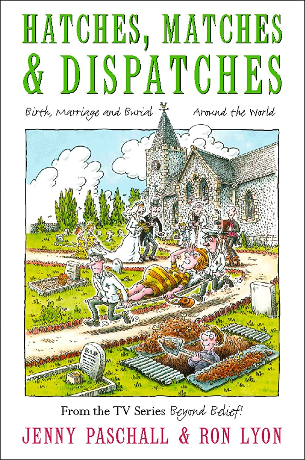 財布蓄積する浸したHatches, Matches and Despatches: Birth, Marriage and Burial Around the World (English Edition)