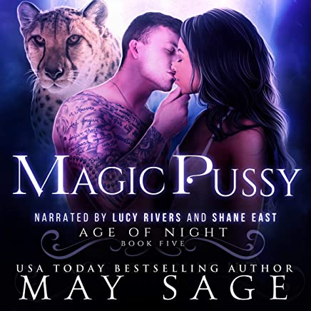 Magic Pussy: Age of Night, Book 5