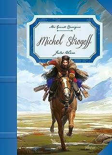 Michel Strogoff (Mes grands classiques)
