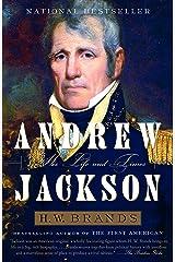 Andrew Jackson: His Life and Times Kindle Edition