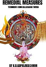 REMEDIAL MEASURES: Techniques using Kalachakra Tantra