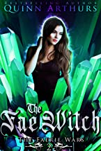 The Fae Witch (The Faerie Wars Book 2)