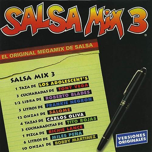 Salsa Mix 3
