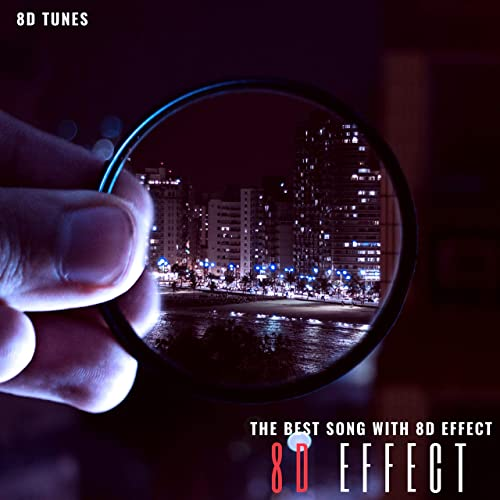 The Best Song with 8D Effect (8D Tunes) by 8d Effect on