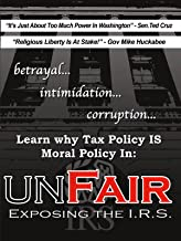 Unfair: Exposing The IRS
