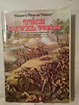 Harpers Pictorial History of The Civil War, Contemporary Accounts and Illustrations from the Greatest Magazine of the Time, with 1000 scenes, maps, plans and portrait