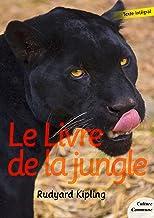 Le Livre de la jungle (French Edition)