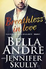 Breathless In Love (The Maverick Billionaires, Book 1) Kindle Edition