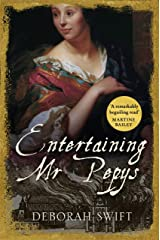 Entertaining Mr Pepys: A thrilling, sweeping historical page-turner (Women Of Pepys' Diary Series) Kindle Edition
