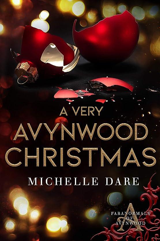 バレエキネマティクスウィザードA Very Avynwood Christmas (Paranormals of Avynwood) (English Edition)