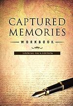 Captured Memories Workbook: Looking Back Edition