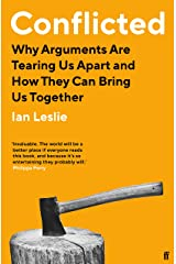Conflicted: Why Arguments Are Tearing Us Apart and How They Can Bring Us Together Paperback