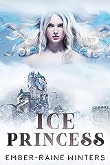 Ice Princess (The Crown Book 1) Kindle Edition